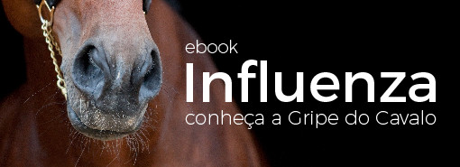 "Novo Ebook de Influenza Equina ""Gripe do Cavalo"